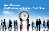 Web Seminar On-Demand: What Predictive Maintenance Is Really About