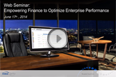 Web Seminar On-Demand: Empowering Finance to Optimize Enterprise Performance