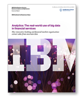 The Real-World Use of Big Data in Financial Services