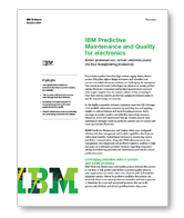 IBM Predictive Maintenance and Quality for electronics