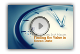 IBM Big Data in a Minute: Finding the Value in Stored Data
