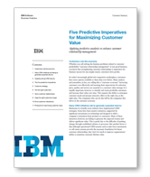 Five Predictive Imperatives for Maximizing Customer Value