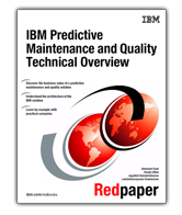 IBM Predictive Maintenance and Quality Technical Overview