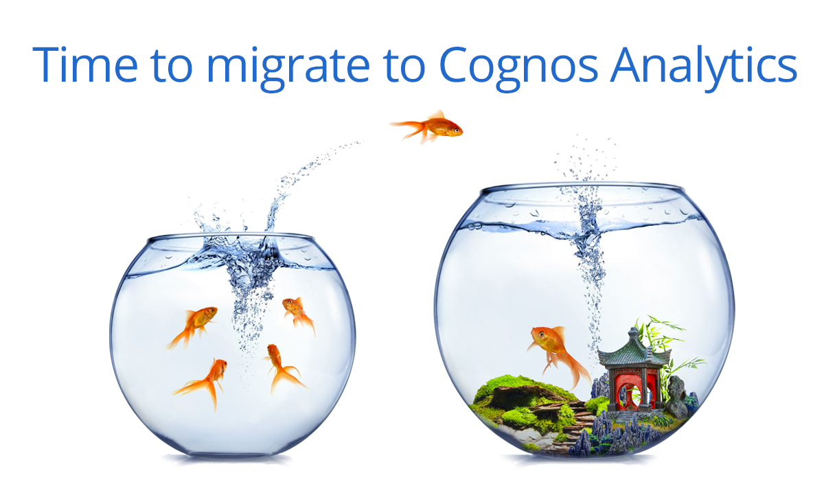 Time to migrate to Cognos Analytics