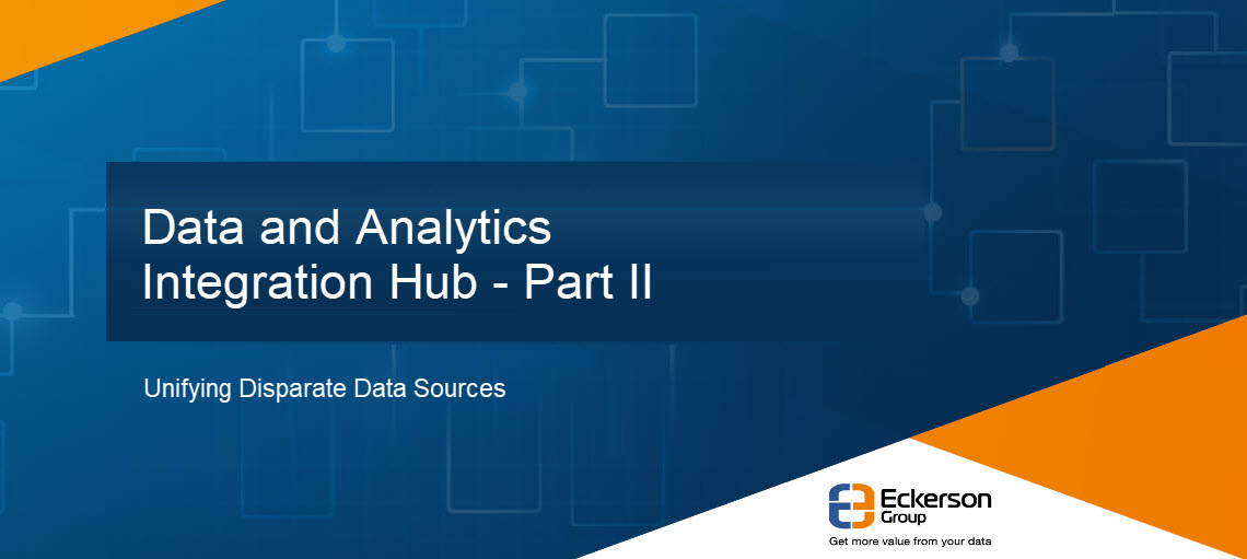 Data and Analytics Integration Hub - Part II
